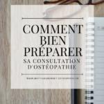 préparer sa consultation d'ostéopathie matthais bonnet ostéopathe saint gilles croix de vie